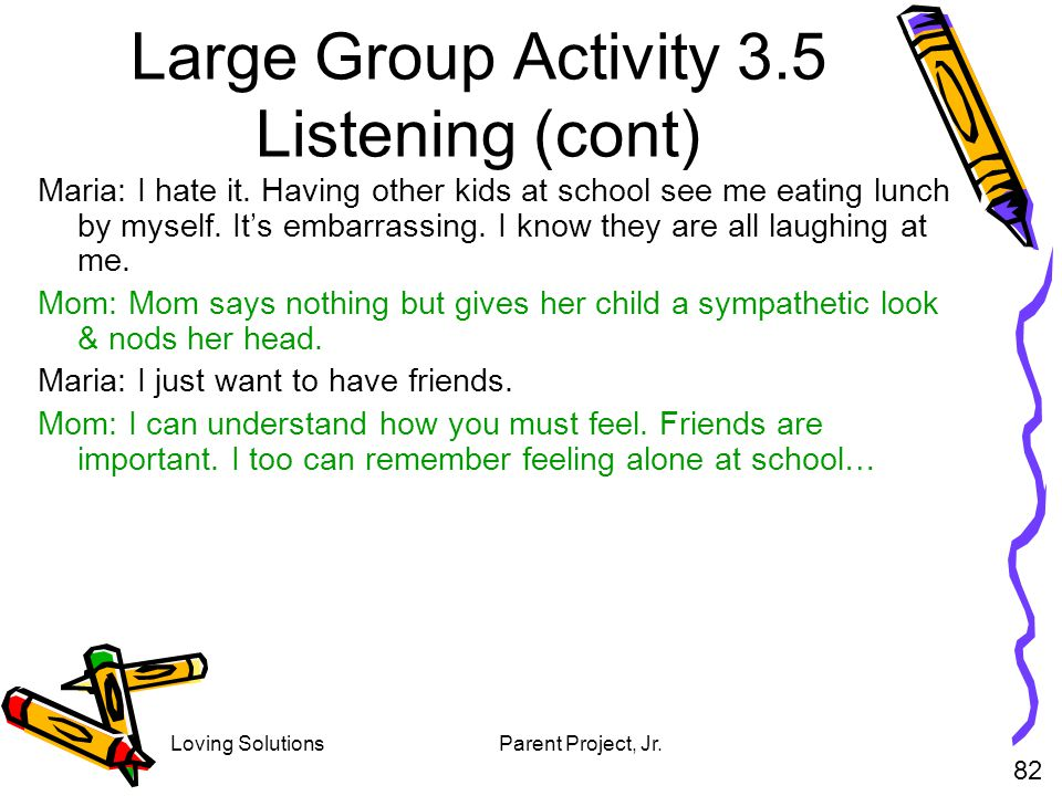 Large Group Activity 3.5 Listening (cont)