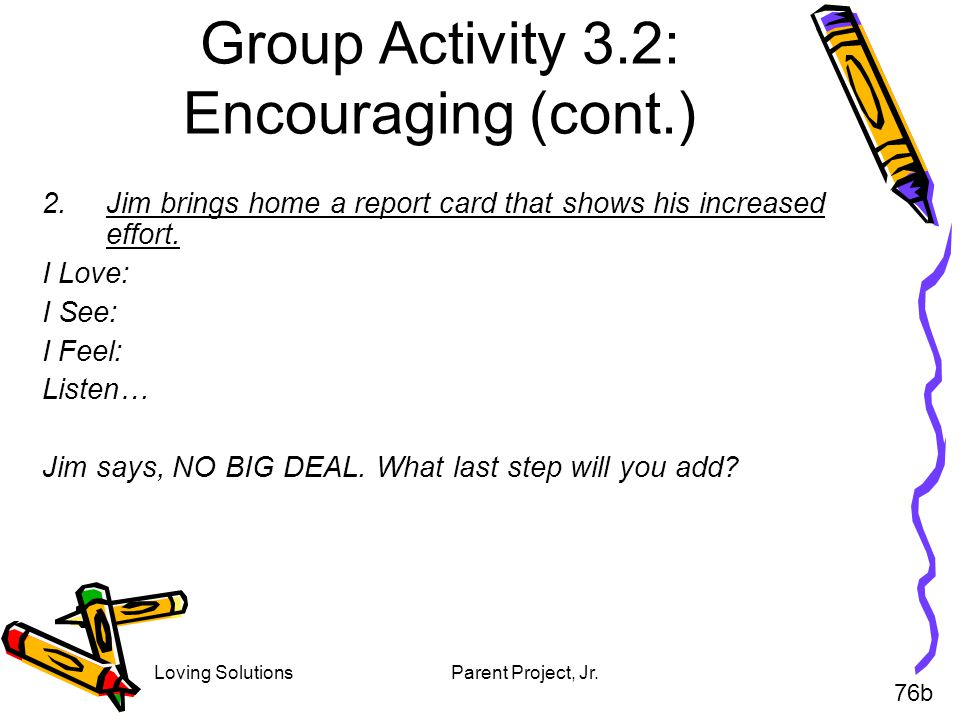 Group Activity 3.2: Encouraging (cont.)
