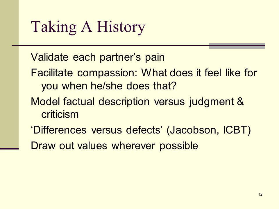Taking A History Validate each partner's pain