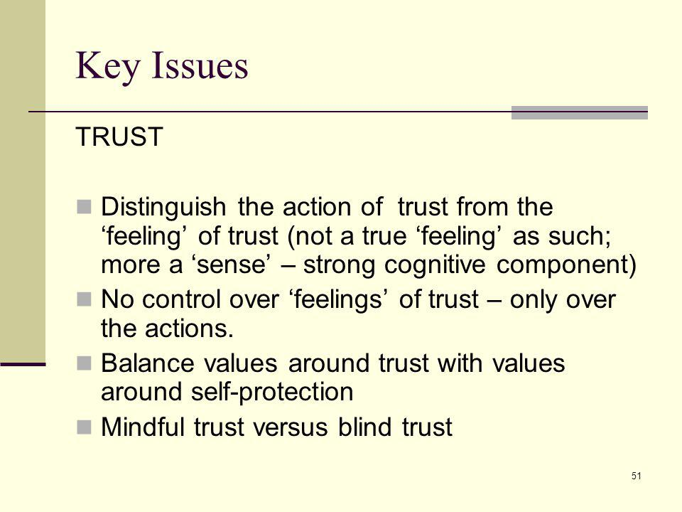 Key Issues TRUST.