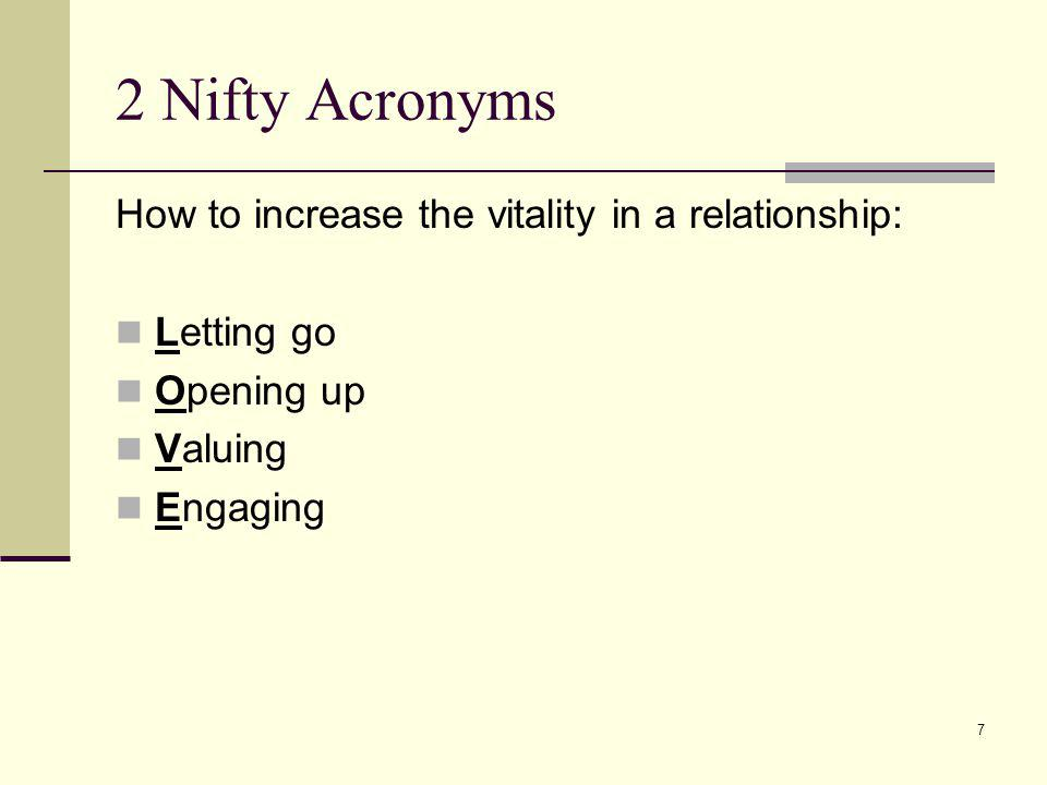 2 Nifty Acronyms How to increase the vitality in a relationship: