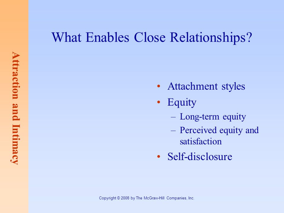 What Enables Close Relationships