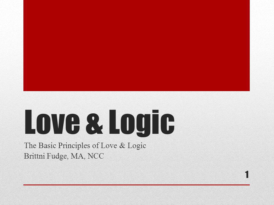 Love logic the basic principles of ppt