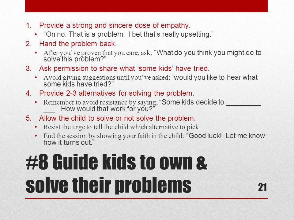 #8 Guide kids to own & solve their problems