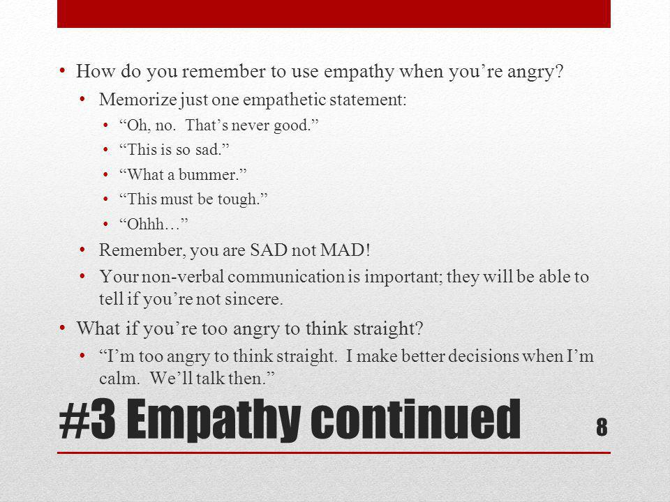 How do you remember to use empathy when you're angry