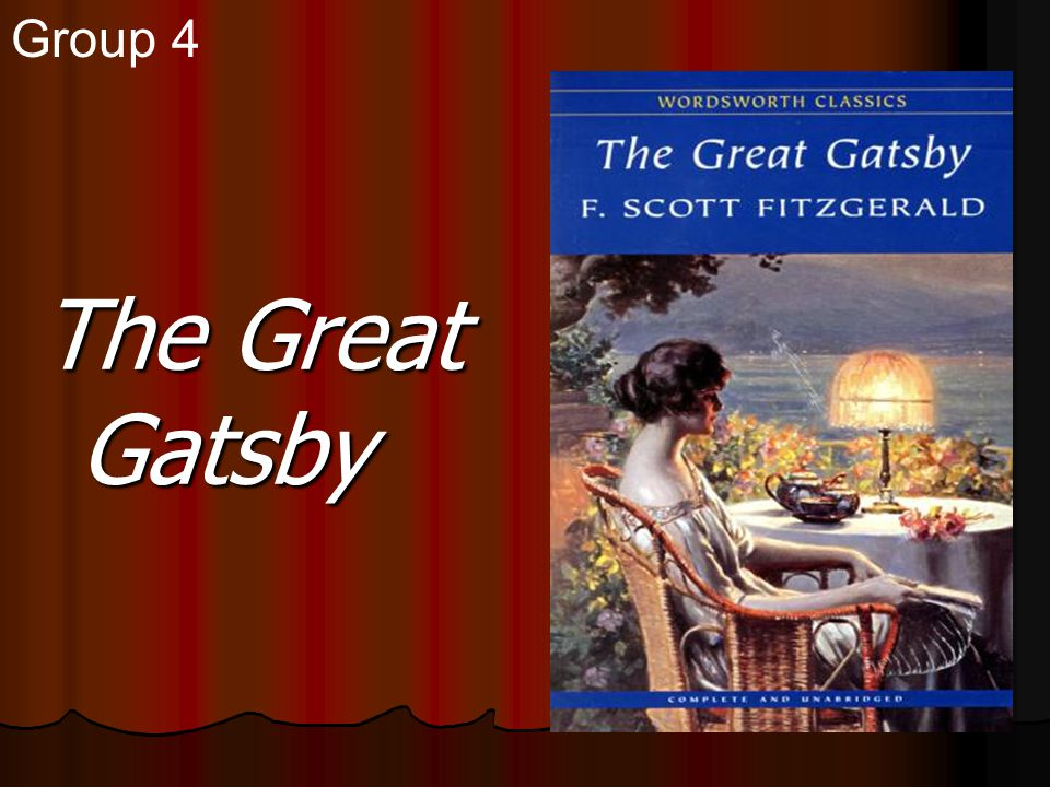 Group 4 The Great Gatsby