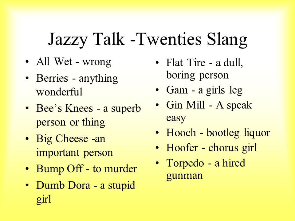 Jazzy Talk -Twenties Slang