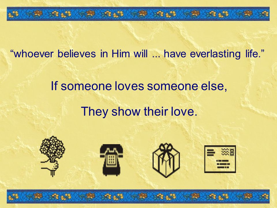 If someone loves someone else,