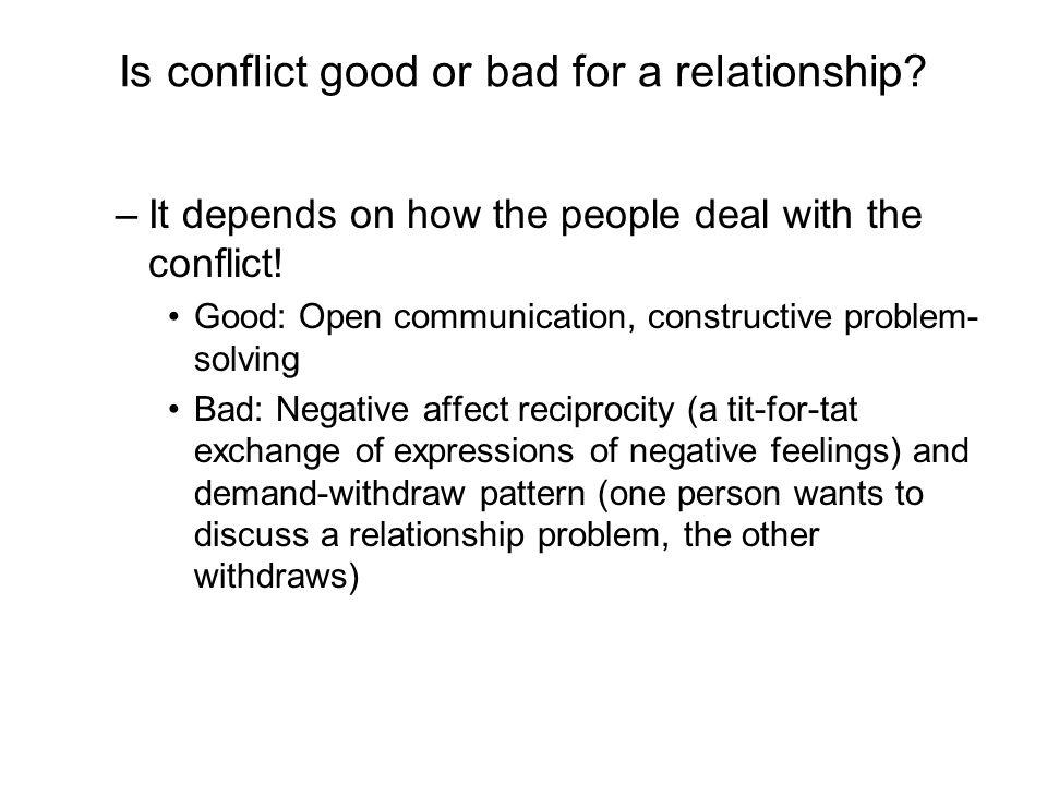 Is conflict good or bad for a relationship