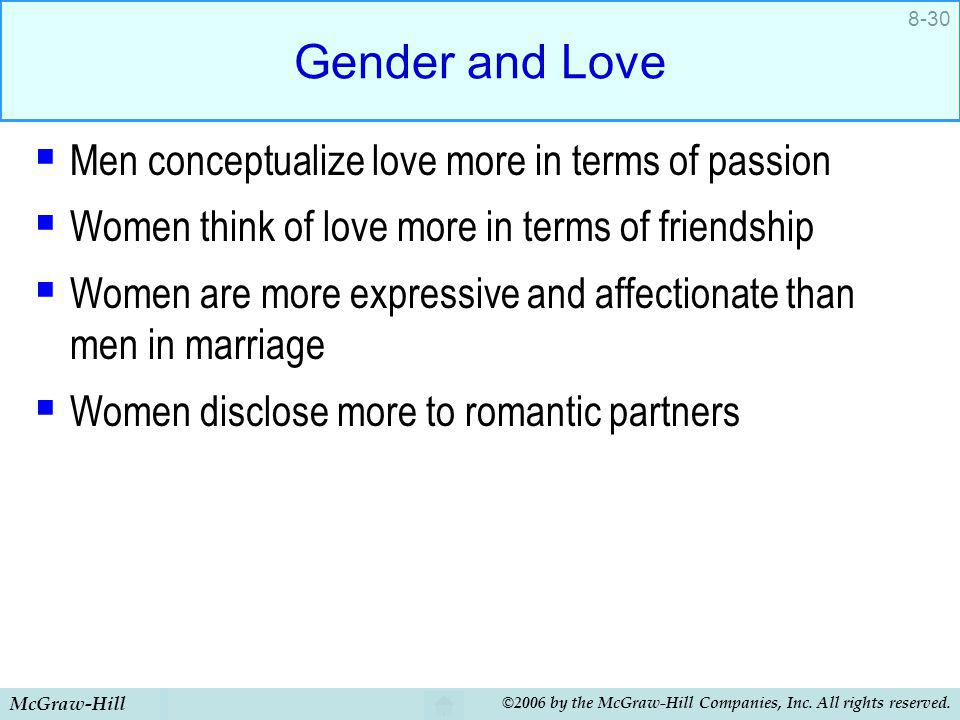 Gender and Love Men conceptualize love more in terms of passion