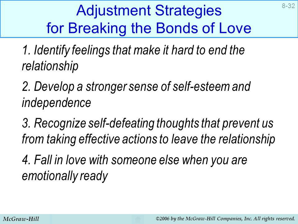 Adjustment Strategies for Breaking the Bonds of Love