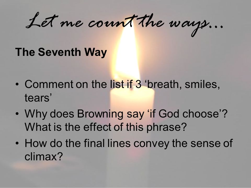 Let me count the ways… The Seventh Way