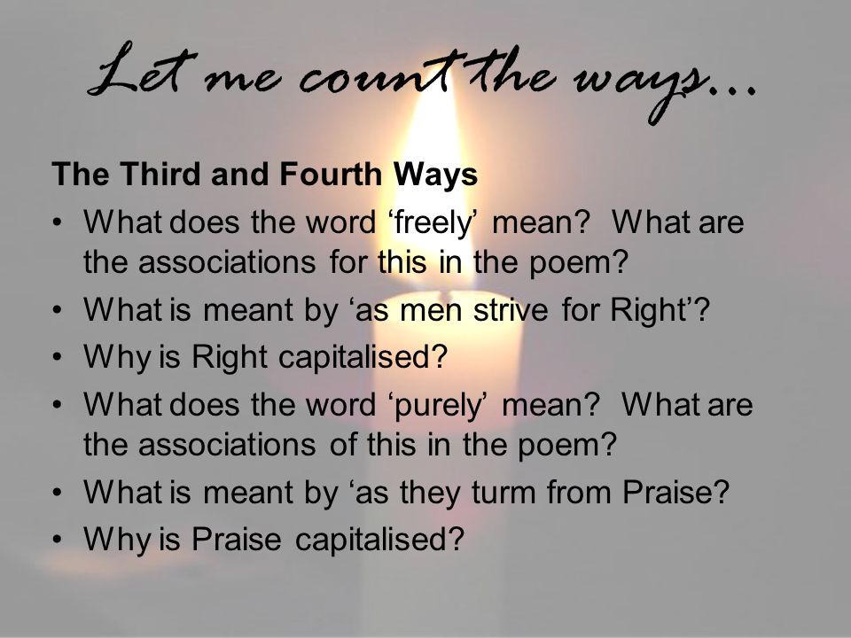 Let me count the ways… The Third and Fourth Ways