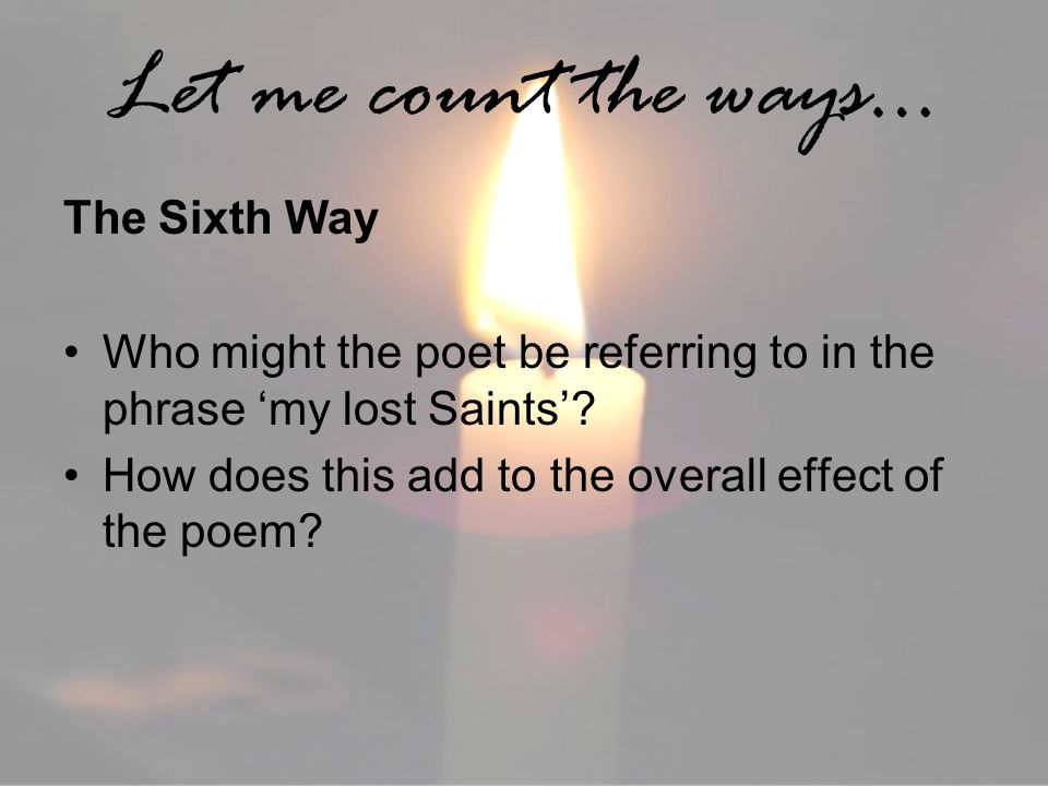 Let me count the ways… The Sixth Way