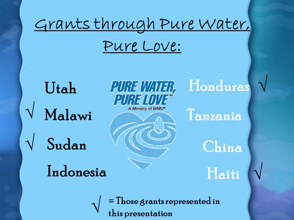 Grants through Pure Water, Pure Love: