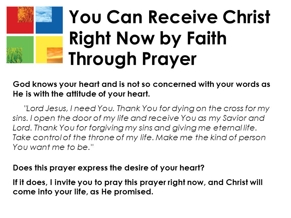 You Can Receive Christ Right Now by Faith Through Prayer