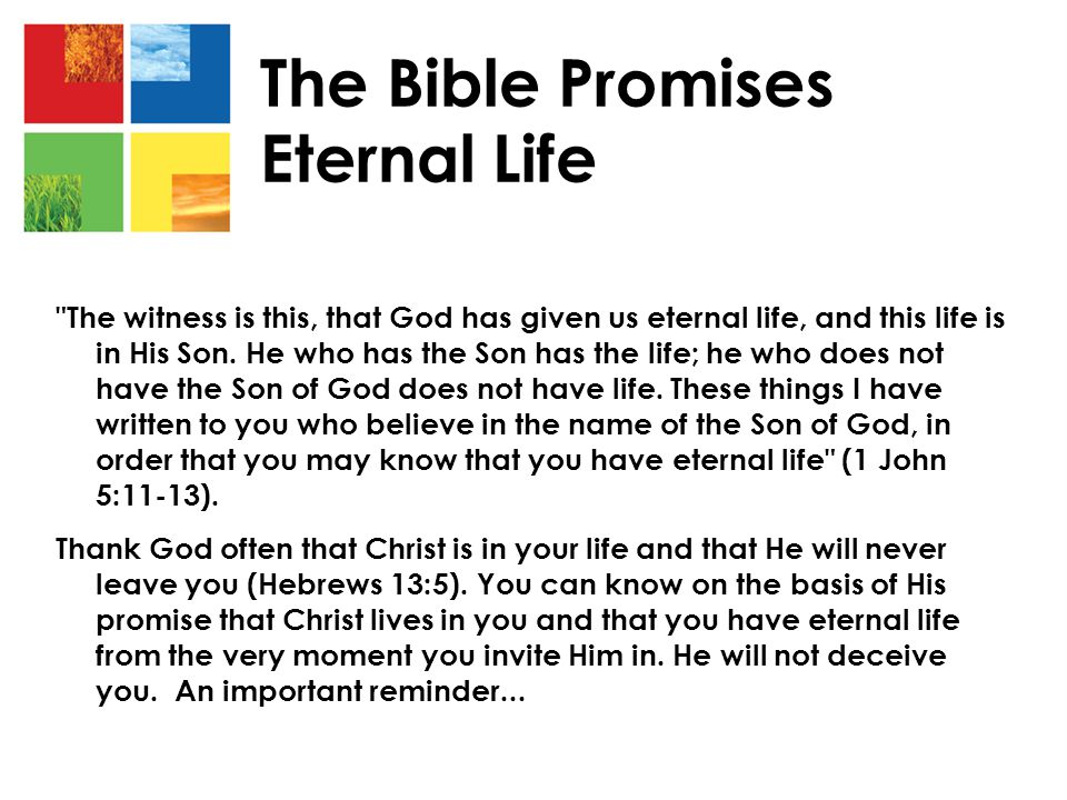 The Bible Promises Eternal Life
