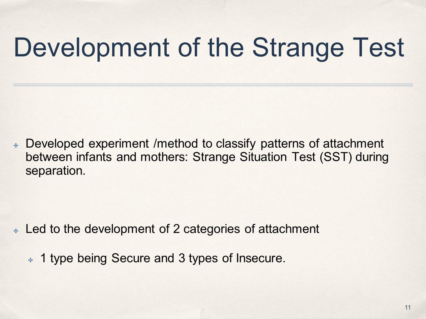 Development of the Strange Test
