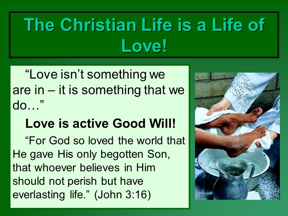 The Christian Life is a Life of Love!