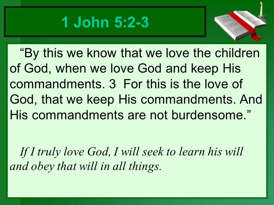 1 John 5:2-3