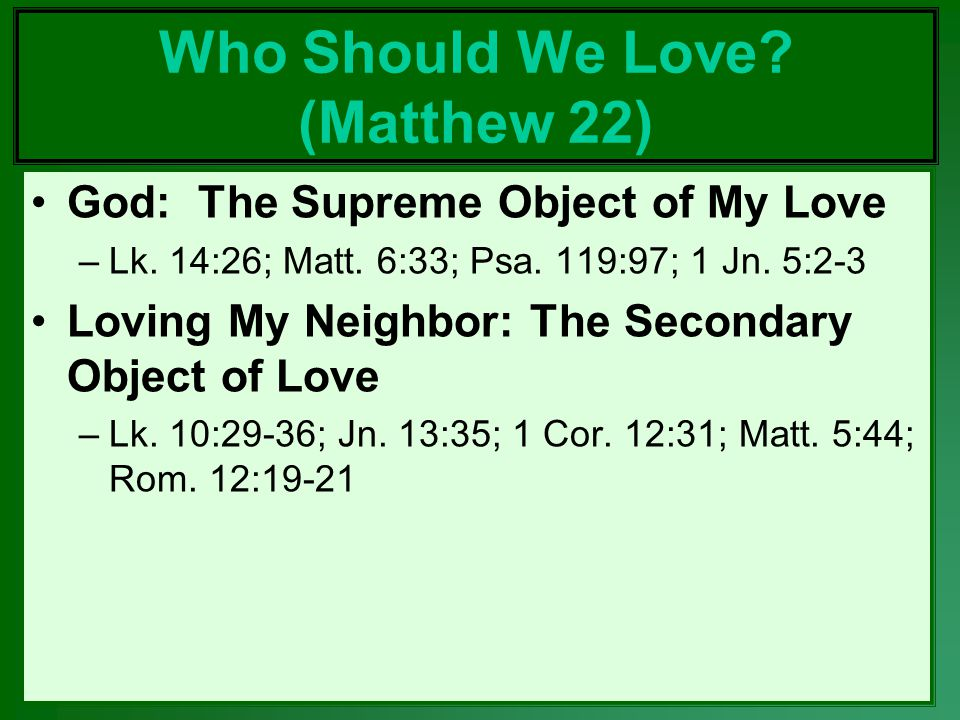 Who Should We Love (Matthew 22)