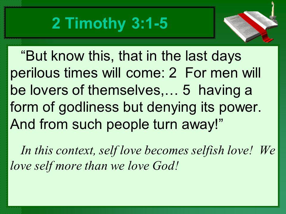 2 Timothy 3:1-5