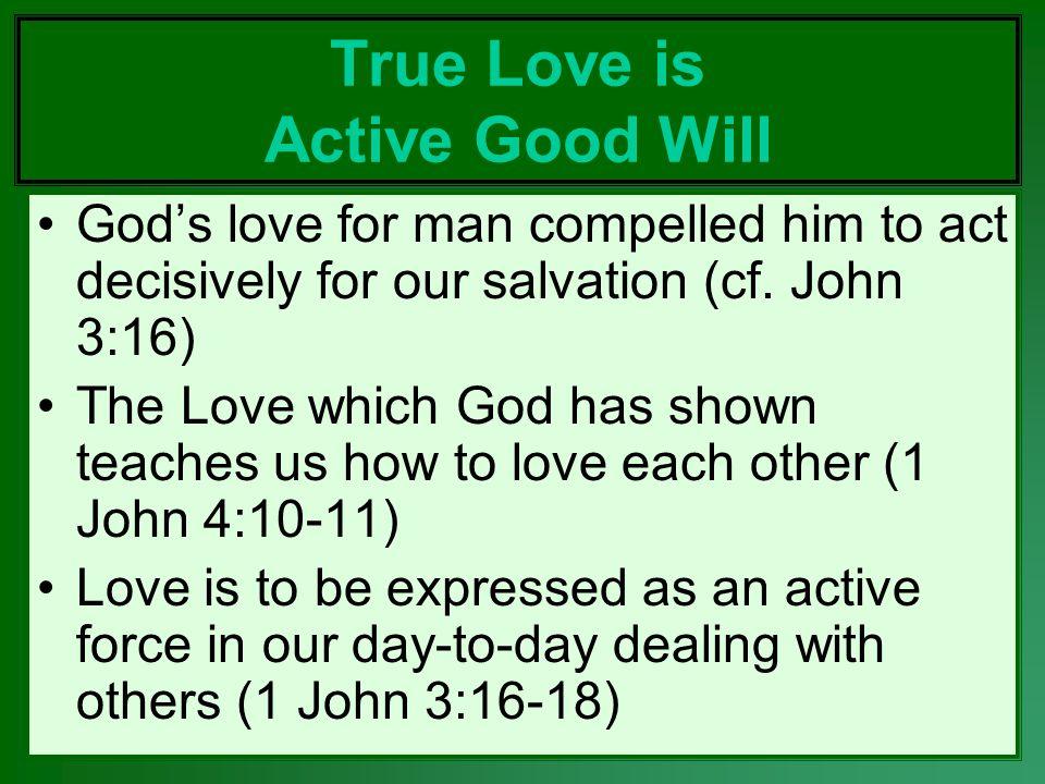 True Love is Active Good Will