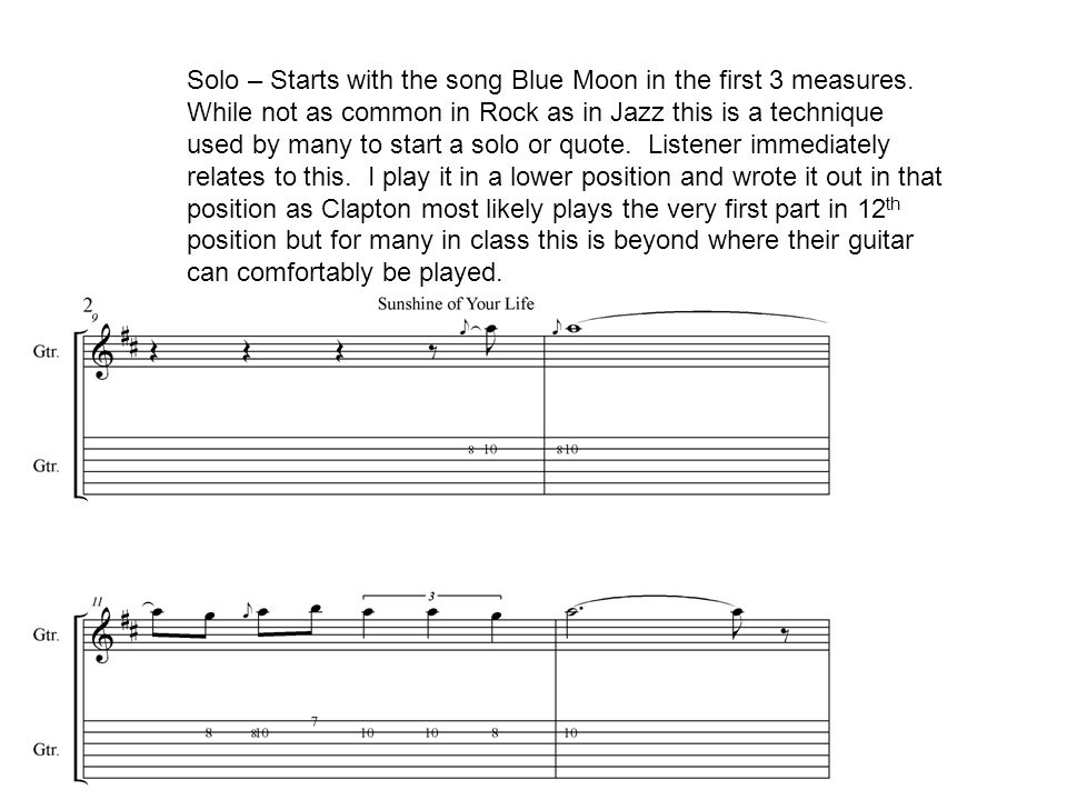 Solo – Starts with the song Blue Moon in the first 3 measures