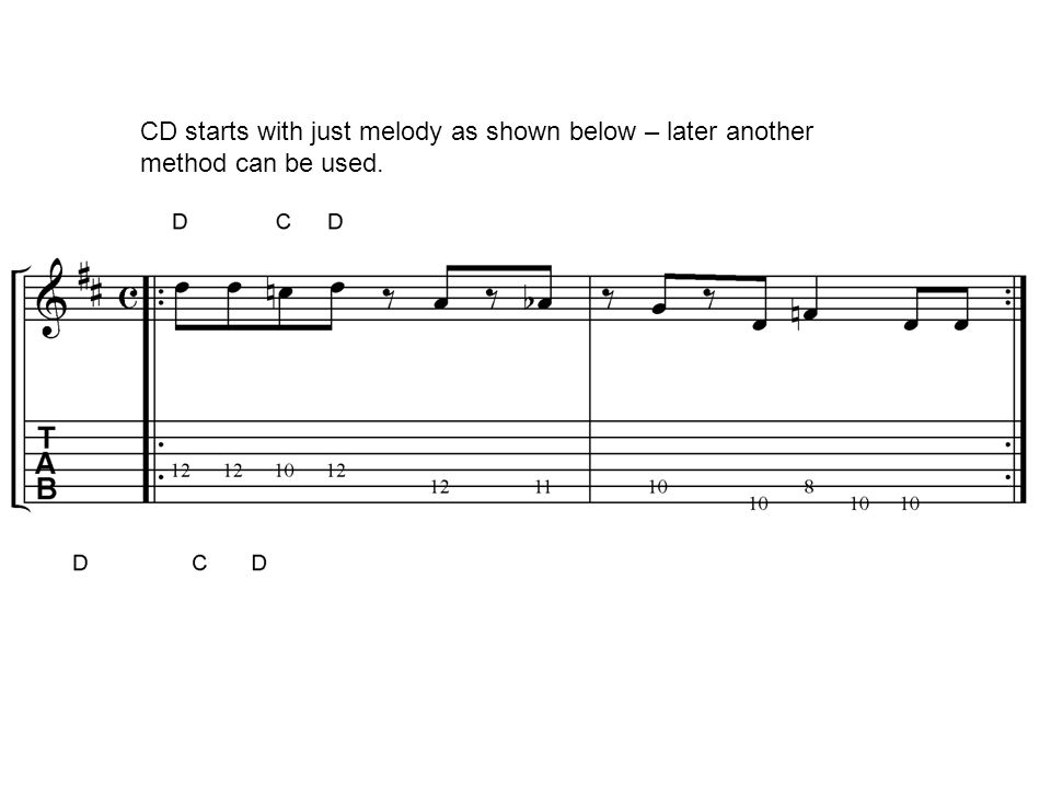 CD starts with just melody as shown below – later another