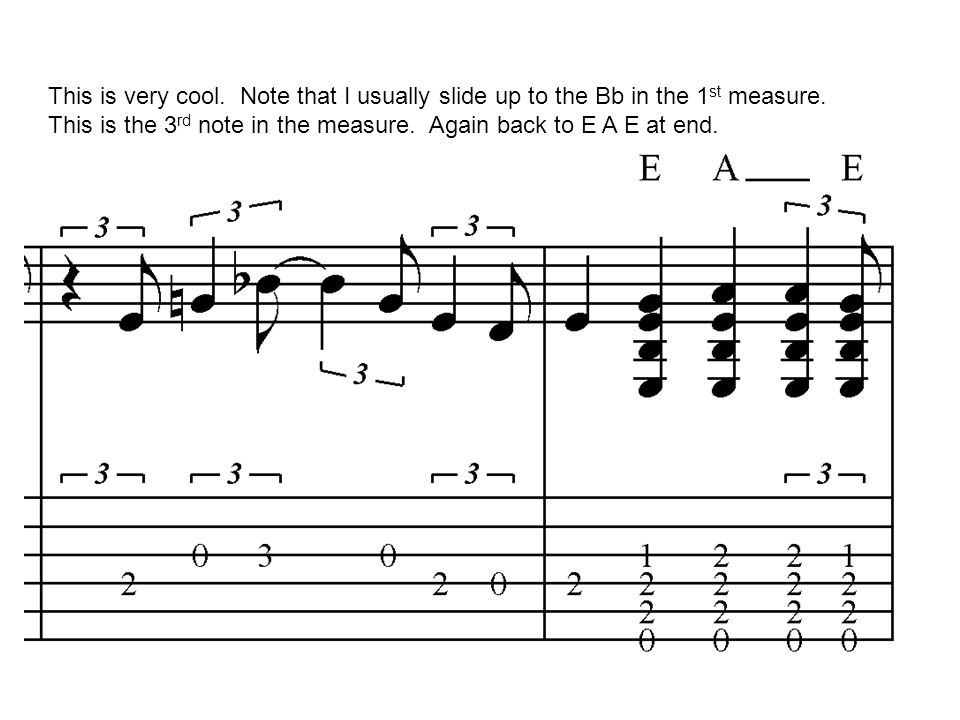 This is very cool. Note that I usually slide up to the Bb in the 1st measure.
