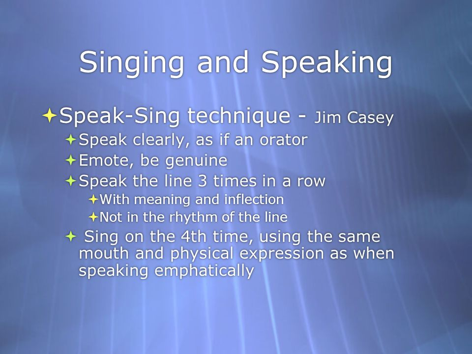 Singing and Speaking Speak-Sing technique - Jim Casey