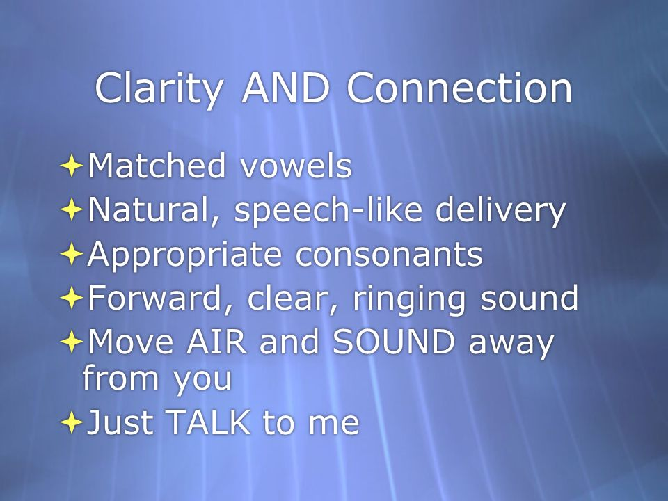 Clarity AND Connection