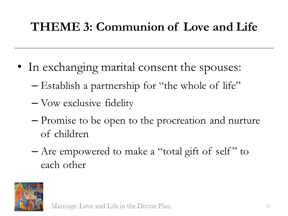 THEME 3: Communion of Love and Life
