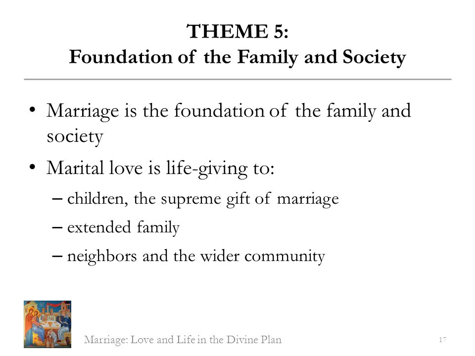 THEME 5: Foundation of the Family and Society