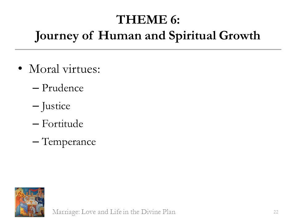 THEME 6: Journey of Human and Spiritual Growth