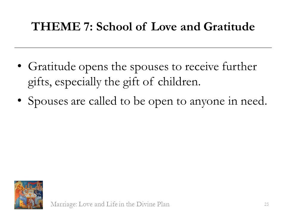 THEME 7: School of Love and Gratitude