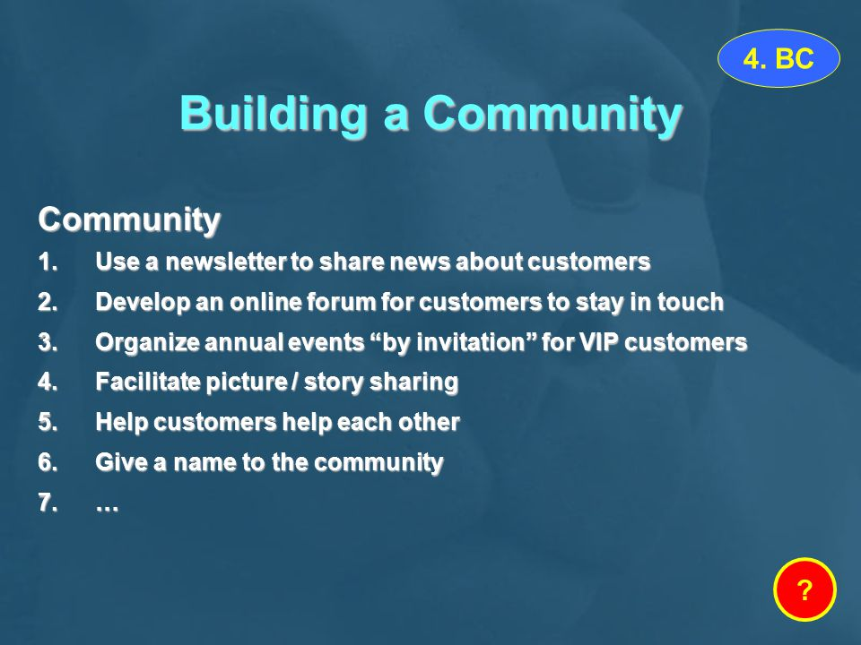 Building a Community Community 4. BC