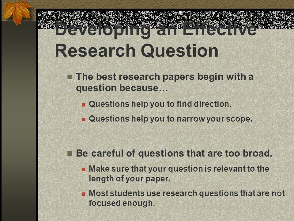 Developing an Effective Research Question