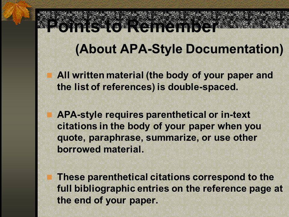 Points to Remember (About APA-Style Documentation)