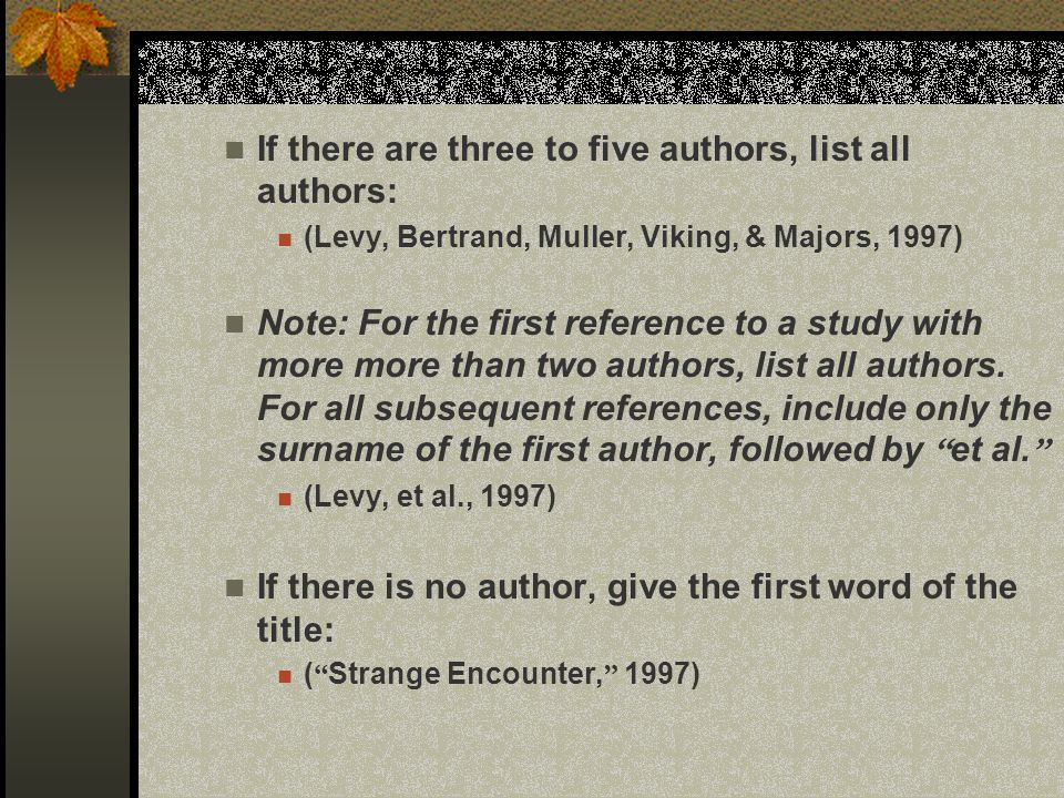 If there are three to five authors, list all authors: