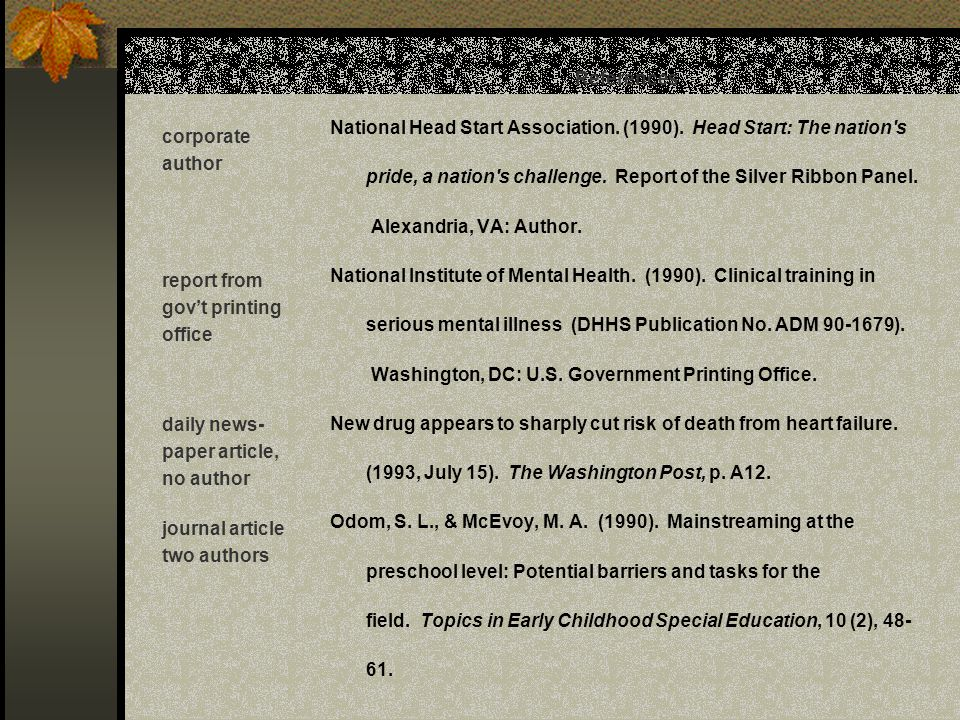 References National Head Start Association. (1990). Head Start: The nation s. pride, a nation s challenge. Report of the Silver Ribbon Panel.