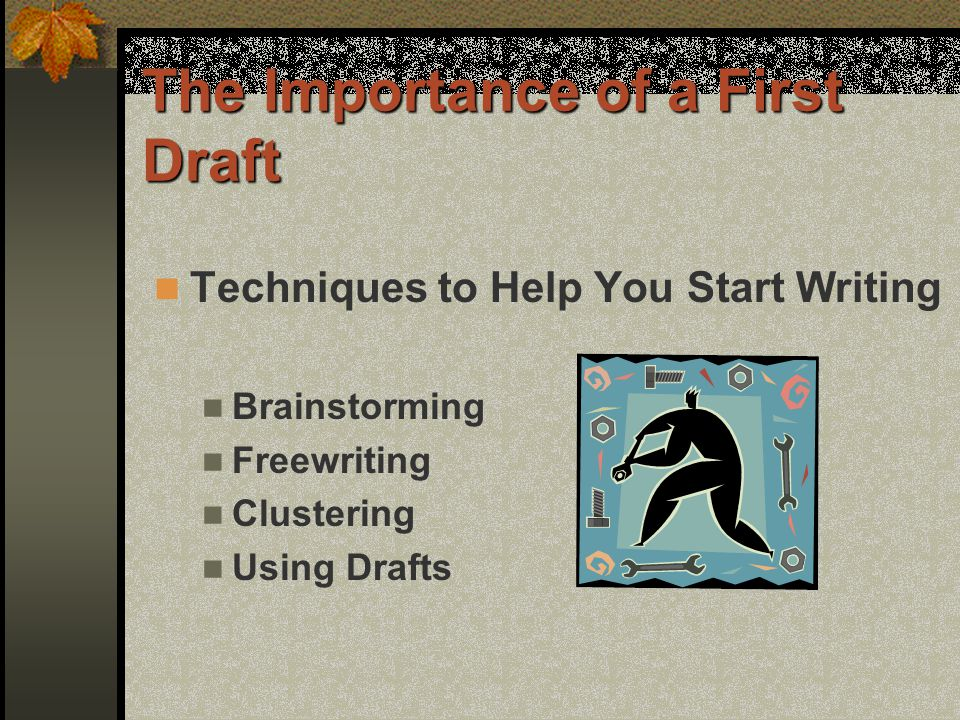 The Importance of a First Draft