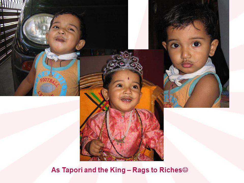 As Tapori and the King – Rags to Riches