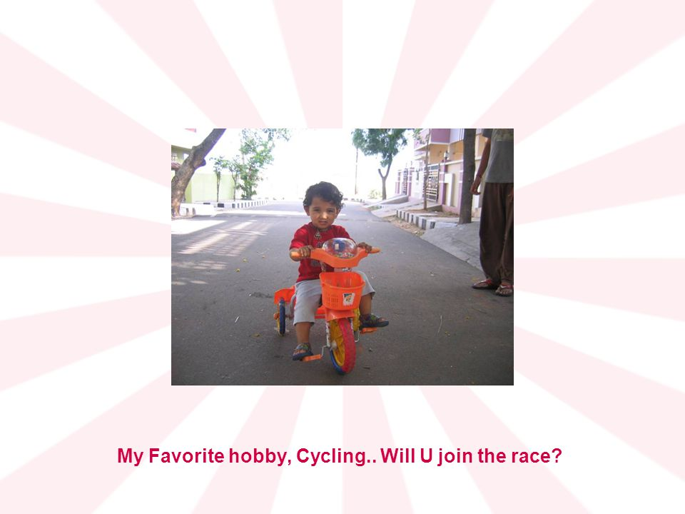 My Favorite hobby, Cycling.. Will U join the race