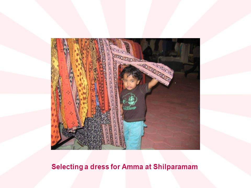 Selecting a dress for Amma at Shilparamam