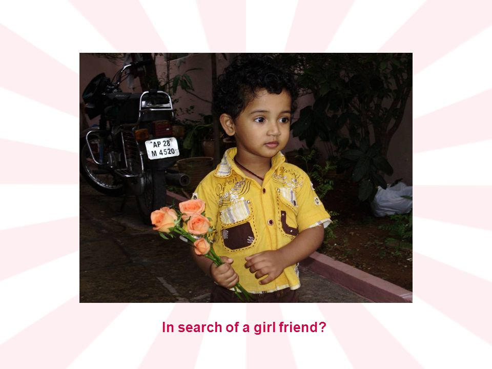 In search of a girl friend