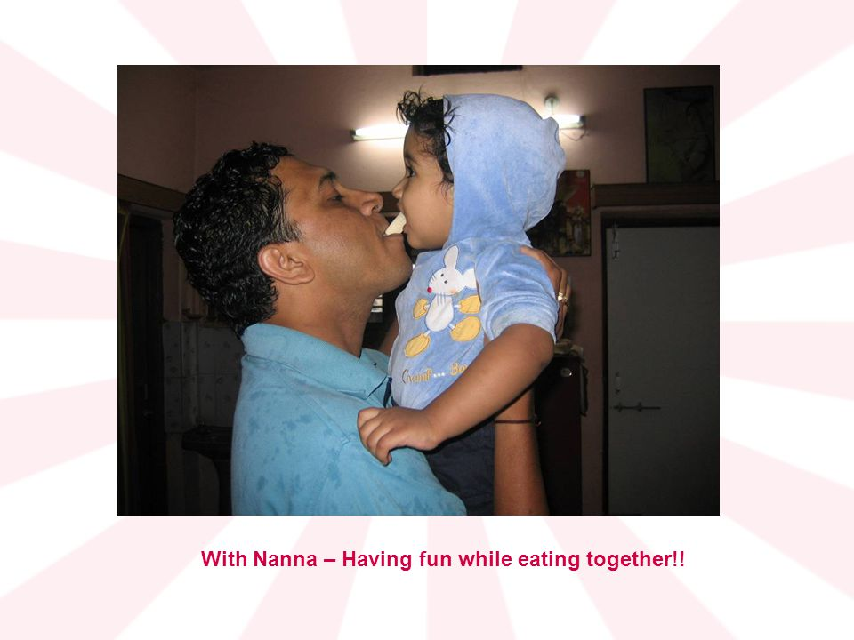 With Nanna – Having fun while eating together!!