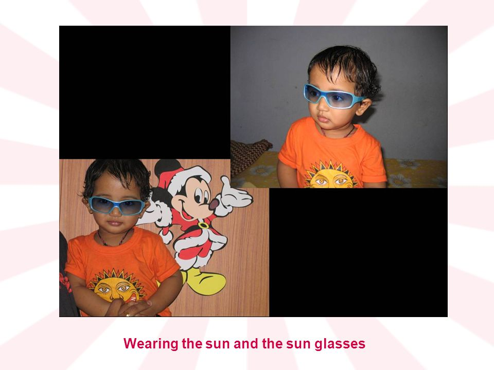 Wearing the sun and the sun glasses