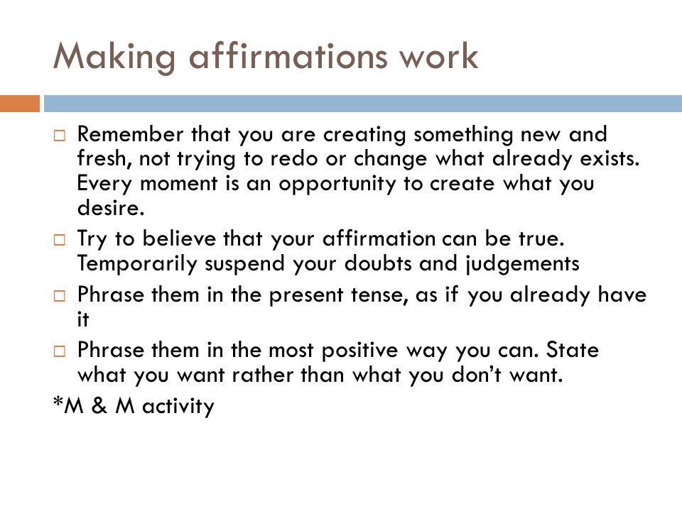 Making affirmations work