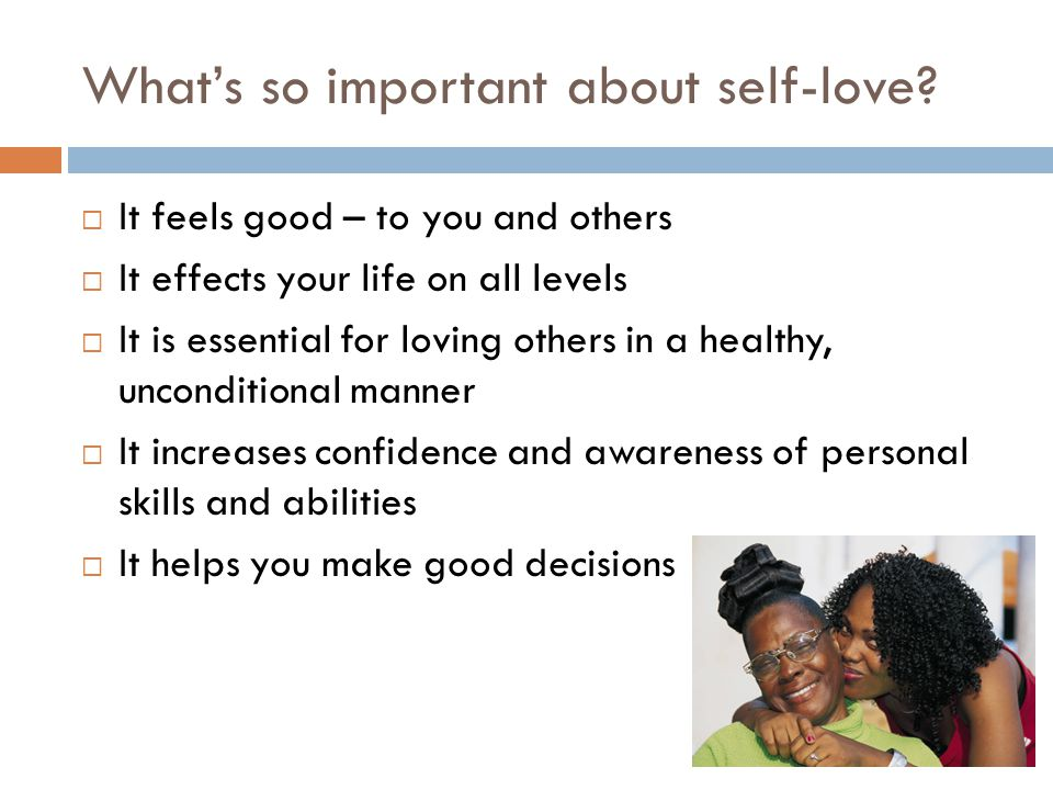 What's so important about self-love